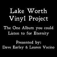 Lake Worth Vinyl Project (2012)